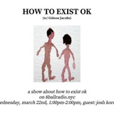 How To Exist OK (Ep.1)