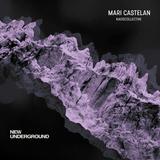 New Underground Podcast #012 (Guestmix By Mari Castelan)