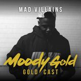 GOLDCAST #4 | MAD VILLAINS
