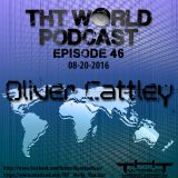 THT World Podcast ep 46 by Oliver Cattley