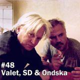 #48 Valet, SD & Ondska