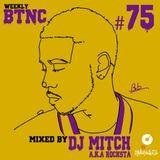 Weekly BTNC#75