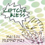 Captcha Bless - May 2011 - promomix