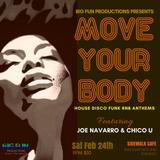 Big Fun Live @ Move Your Body (Side-Walk Cafe Feb 24 2018)