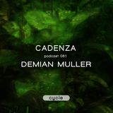 Cadenza Podcast | 061 - Demian Muller (Cycle)