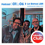 LeRadioClub - S01Ep06 - LeRadioClub avec COCTO - Invité Surprise Dj LBR