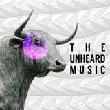 +The Unheard Music+ 10/16/18