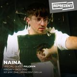 NAINA with Fvlcrvm on Reprezent FM (01-06-18)