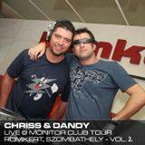 Dandy b2b Chriss live at Monitor Club Tour - Romkert, Szombathely vol02 2010.03.06.