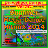 >>THIS IS a 167min.PREVIEW ONLY of>> Dancefloor Burner Vol.26 (Brasil Summer-Mega-Dance-Hitmix 2014)