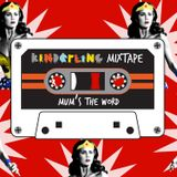 Kinderling Mixtape: Mum's The Word