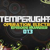 TemperLights Presents Operation Electro #013