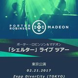 Porter Robinson & Madeon - Live @ Shelter Tour in Tokyo, February 21, 2017
