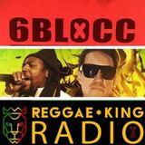 6Blocc reggae mix for Reggae King Radio