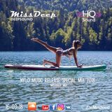 MissDeep ♦ NYLO Music New Release Special Mix ♦ House Sessions In HQ Sound 16-03-18 ♦ by MissDeep