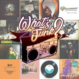 What's Funk? 24.05.2019 - You Make Me Wanna Dance