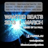 Wanted Beats 2013 March Mixed By Dj Paul