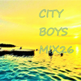 CITY BOYS MIX 26