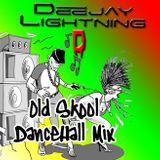 Dj Lightning 'D' - Old Skool Dancehall Mix