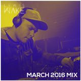 March 2016 Mix // Lewis Wake