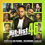 The Hit List Pt.46