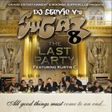 Dj Stevie V's SUGAR 8 - The Last party (www.djsteviev.ca)
