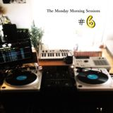 The Monday Morning Sessions #6