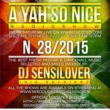 AYSN WEEKLY RADIOSHOW #28/15 FRESH REGGAE DANCEHALL DEC2015 DJ SENSILOVER