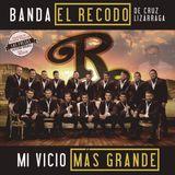 Banda El Recodo Mi Vicio Mas Grande
