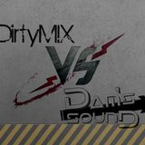 Dam's Sound vs DirtyM!X - March 2013 (Part 2)