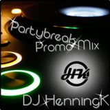 Partybreak Promo Mix by DJ HenningK