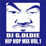 DJ G.Oldie HIP HOP MIX VOL.1