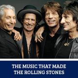 The Music That Made... The Rolling Stones