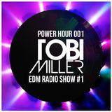 Power Hour 001 - EDM Radio Show #1