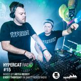 Hypercat Radio #15 - 18.12.2014 / BigCityBeats Radio - Mixed by Arya Reddy