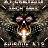 [DJ Ramteam] Tech Mag Episode #12 - 3 Hour Special [Ramteam Radio]