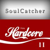 SoulCatcher - Enjoy Hardcore 2