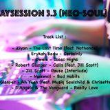 #SundaySession 3.3 (Neo-Soul)