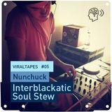 Interblackatic Soul Stew - mixtape for viralagenda.com