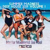 Summer Madness 2019 Vol 1 w/Master Mixologist Joe Kool