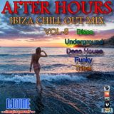 AFTER HOURS IBIZA CHILL OUT MIX! V8