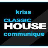 classic house by kriss communique