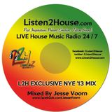 Listen2House.com Exclusive NYE '13 Mix by DJ Jesse Voorn