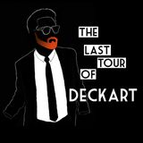 The Last Tour Of Deckart - Embassa't 2016