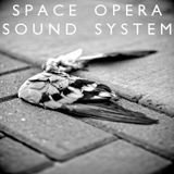 Space Opera Sound System, Episode 11