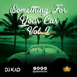 Something For Your Car Vol. 2