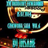 XVI URODZINY KLUBU EKWADOR CZERWONA SALA vol.6 DJ INSANE