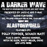 #164 A Darker Wave 07-04-2018 (guest mix Alastorworld, featured EPs Polly Powder, Schach Matt)