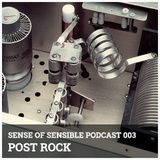 S.O.S Podcast 03 - Post Rock