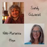 Can You Let Go With Love? Nikki-Marianna Hope interviews Sundy Gilchrist